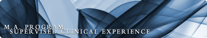 M.A. Program Supervised Clinical Experience